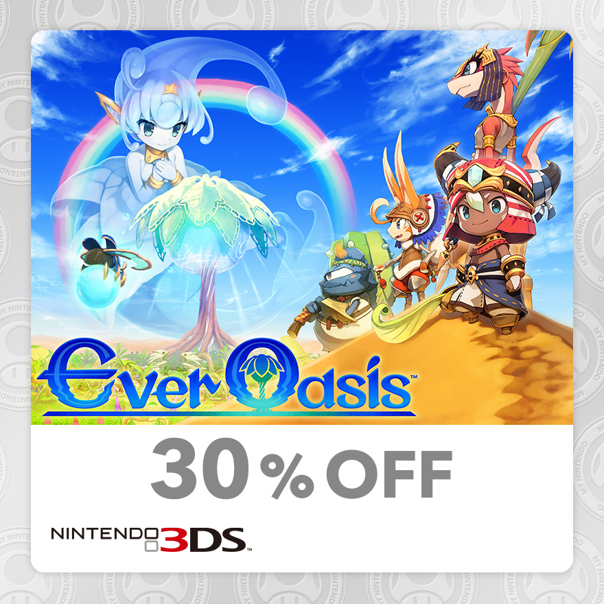 30% Discount on Ever Oasis™ (Nintendo 3DS™)